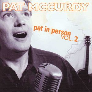 Stone Toad Unplugged - Pat Mc Curdy